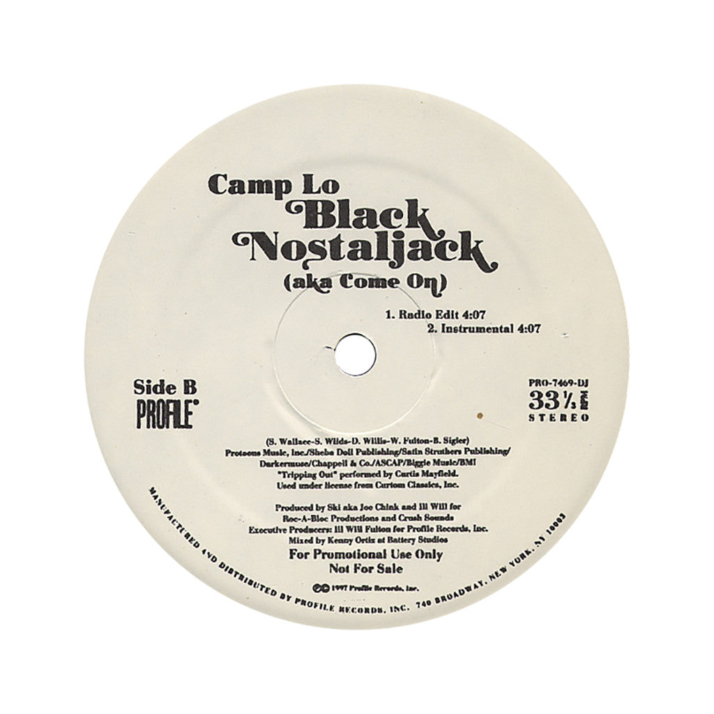 "<!--019970101004301-->Camp Lo - 'Black Nostaljack (aka Come On) (Kid Capri Mix Tape Remix)/ Black Nostaljack (aka Come On)' [(Black) 12"""" Vinyl Single]"