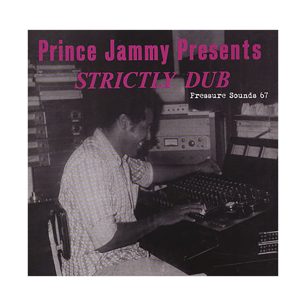 <!--120100504020543-->Prince Jammy Presents - 'Strictly Dub (Pressure Sounds 67)' [CD]