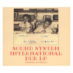King Tubby & The Clancy Eccles All Stars - 'Sound System International Dub LP (Pressure Sounds 65)' [CD]