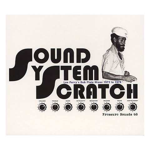 "[""Lee Scratch Perry - 'Sound System Scratch: Dub Plate Mixes 1973-1979 (Pressure Sounds 68)' [CD]""]"