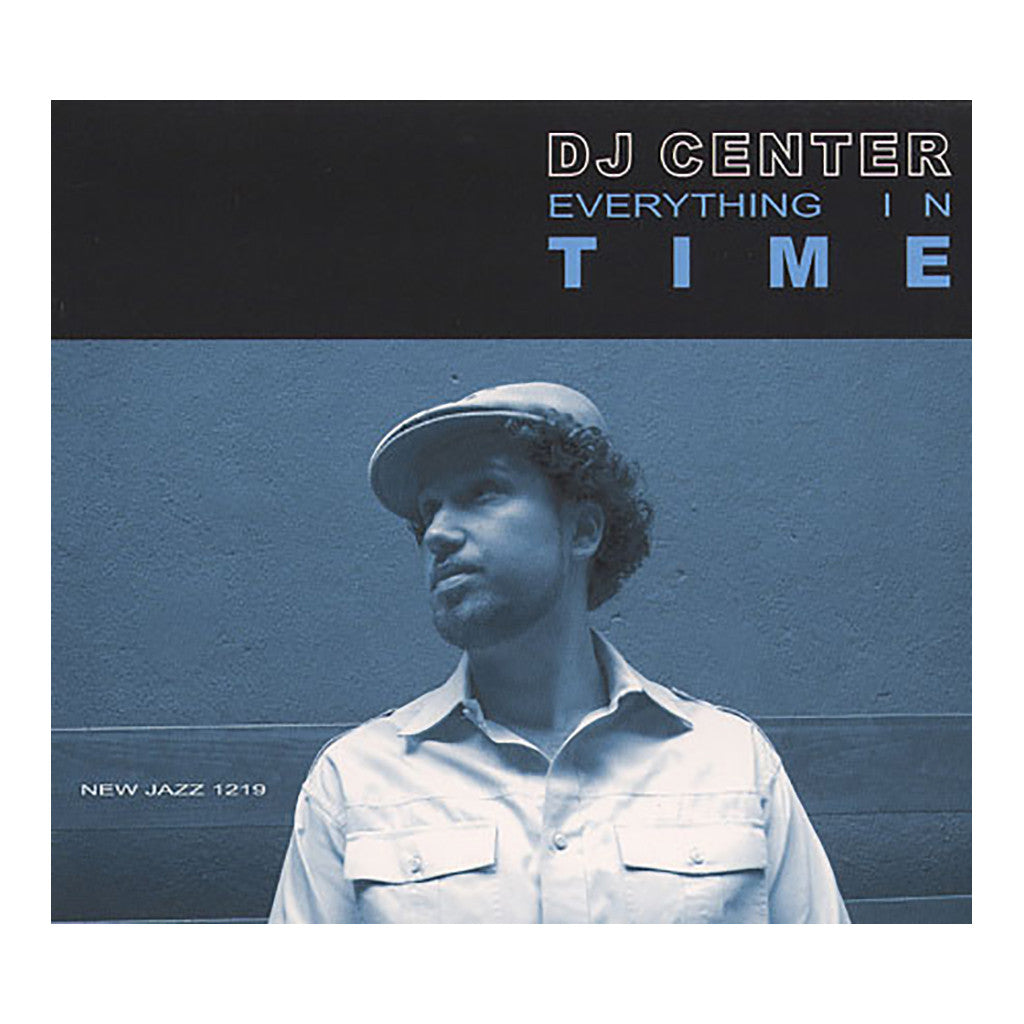 DJ Center - 'Everything In Time' [CD]