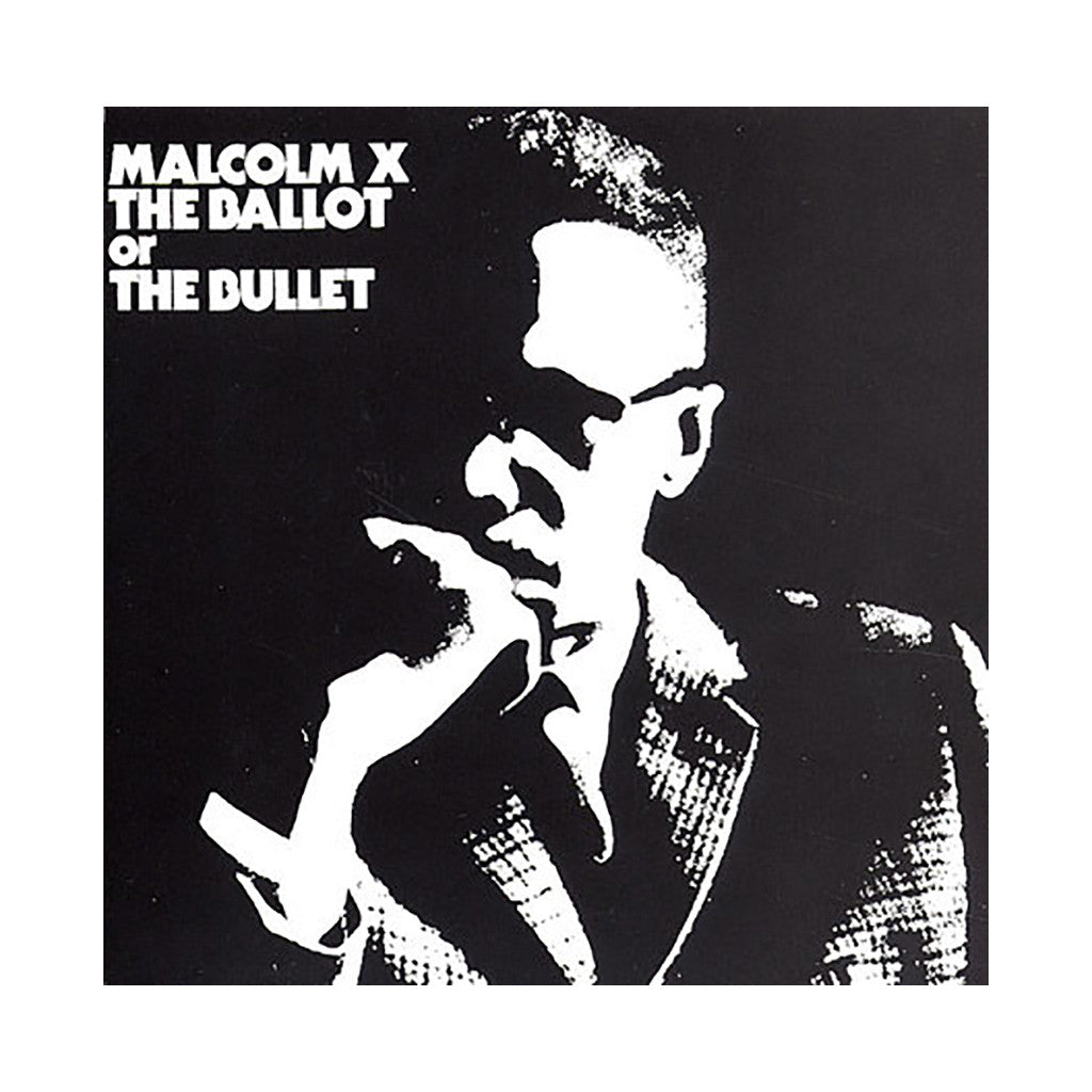 Malcolm X - 'The Ballot Or The Bullet' [CD]