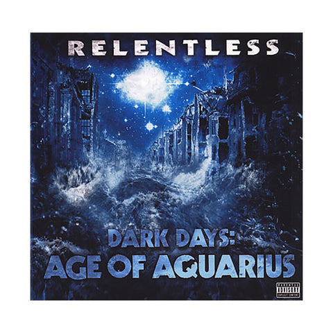 Relentless - 'Dark Days: Age Of Aquarius' [CD]