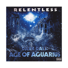 <!--020111220039851-->Relentless - 'Dark Days: Age Of Aquarius' [CD]