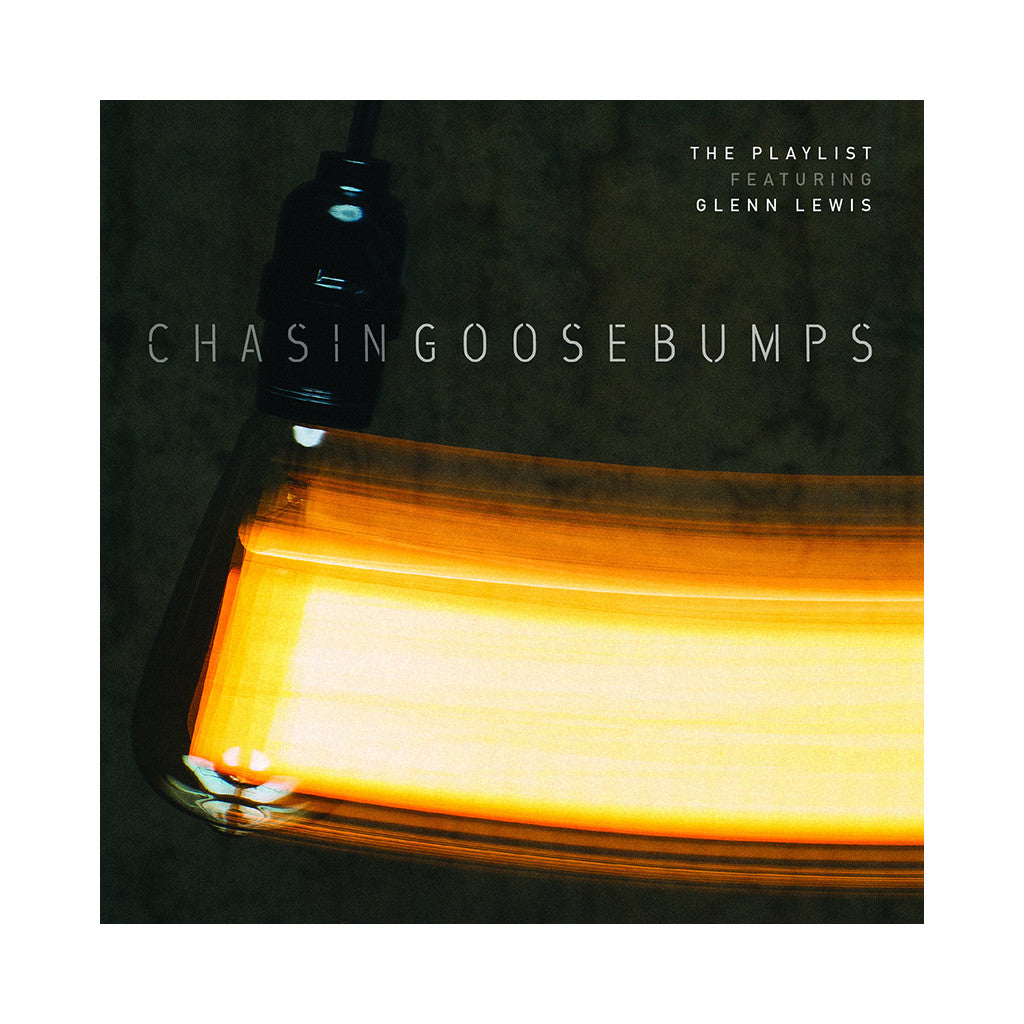 The PLAYlist w/ Glenn Lewis - 'Chasing Goosebumps' [(Black) Vinyl [2LP]]