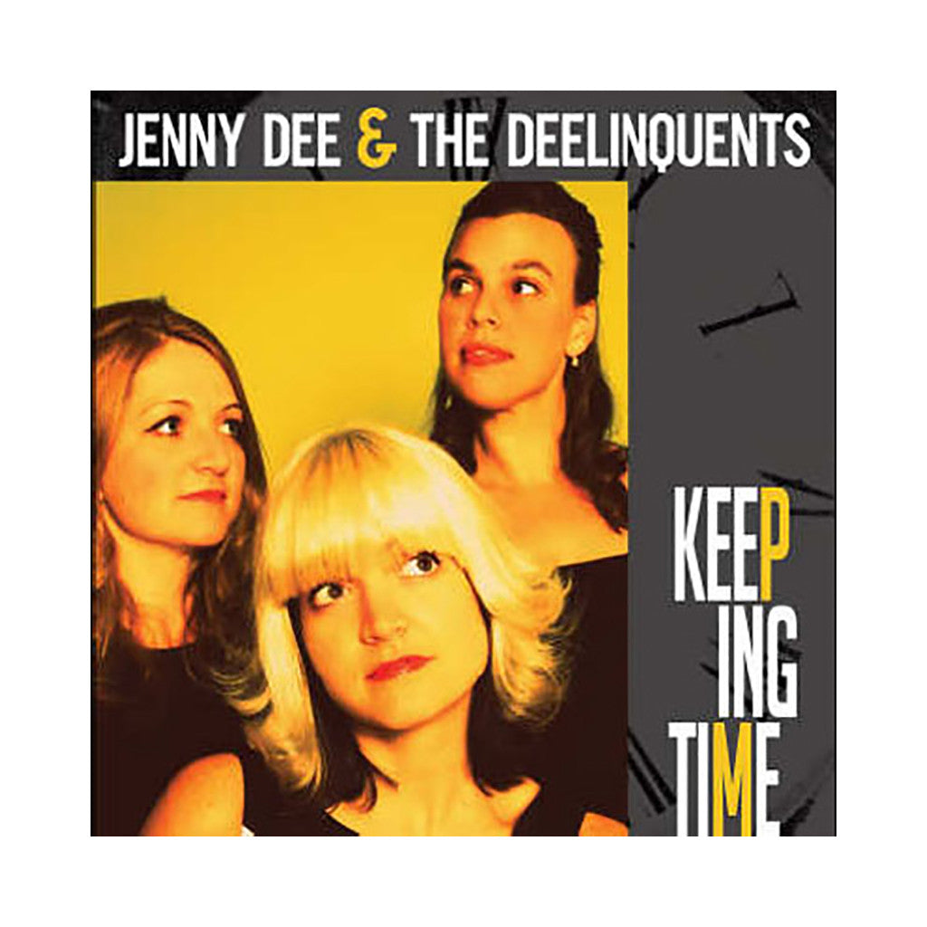 Jenny Dee & The Deelinquents - 'Keeping Time' [CD]