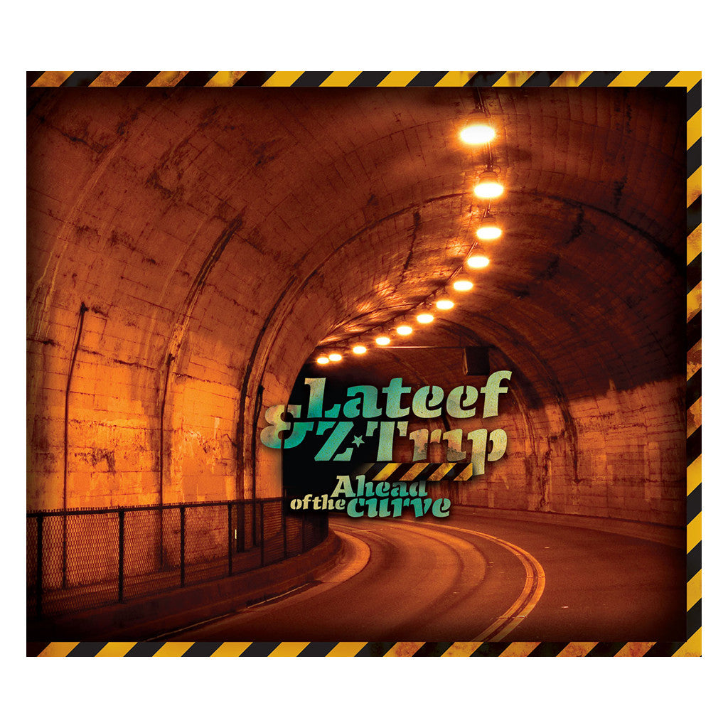 <!--020070710009587-->Lateef & Z-Trip - 'Ahead Of The Curve' [CD]