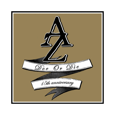 AZ - 'Doe Or Die: 15th Anniversary' [CD]