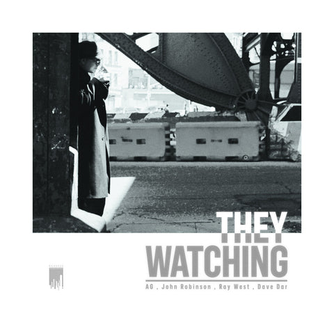 John Robinson & A.G. - 'They Watching' [(Black) Vinyl EP]