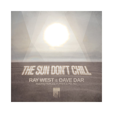 "Ray West & Dave Dar - 'The Sun Don't Chill' [(Black) 7"" Vinyl Single]"