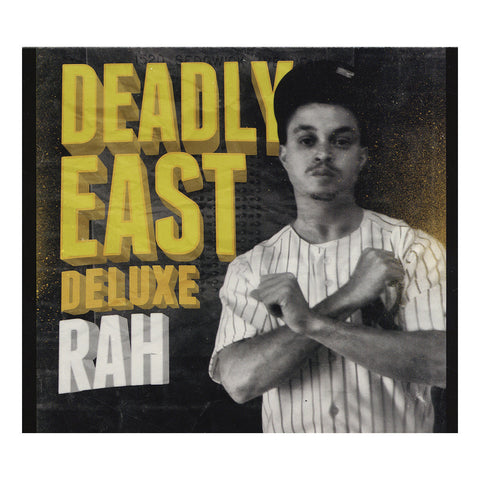 Rah - 'Deadly East Deluxe' [CD]