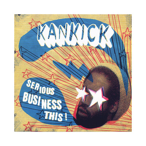 "[""Kankick - 'Serious Business This!' [CD]""]"