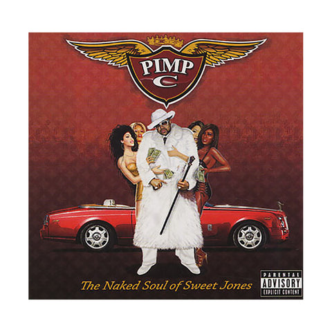 Pimp C - 'The Naked Soul Of Sweet Jones' [CD]