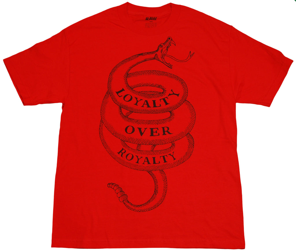 RAW - 'Loyalty Over Royalty' [(Red) T-Shirt]