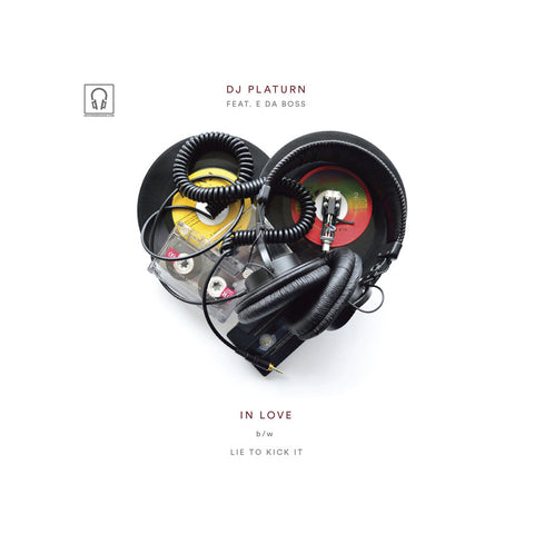 "DJ Platurn - 'In Love/ Lie To Kick It' [(Black) 7"""" Vinyl Single]"