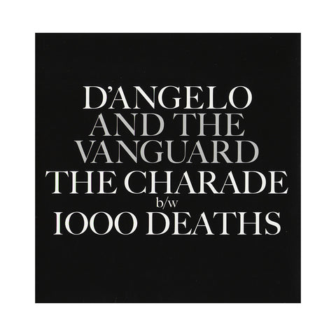 "D'Angelo & The Vanguard - 'The Charade/ 1000 Deaths' [(Black) 7"""" Vinyl Single]"