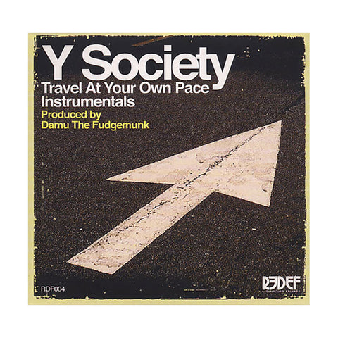 "[""Y Society - 'Travel At Your Own Pace (Instrumentals)' [CD]""]"