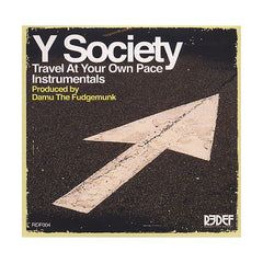 Y Society - 'Travel At Your Own Pace (Instrumentals)' [CD]
