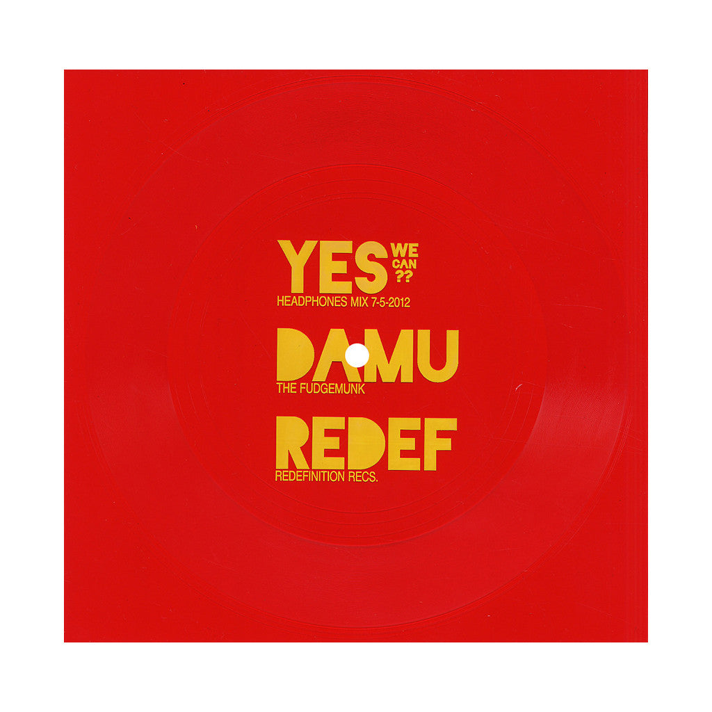 "<!--2012110658-->Damu The Fudgemunk - 'Yes We Can??' [(Red) 7"" Vinyl Single]"