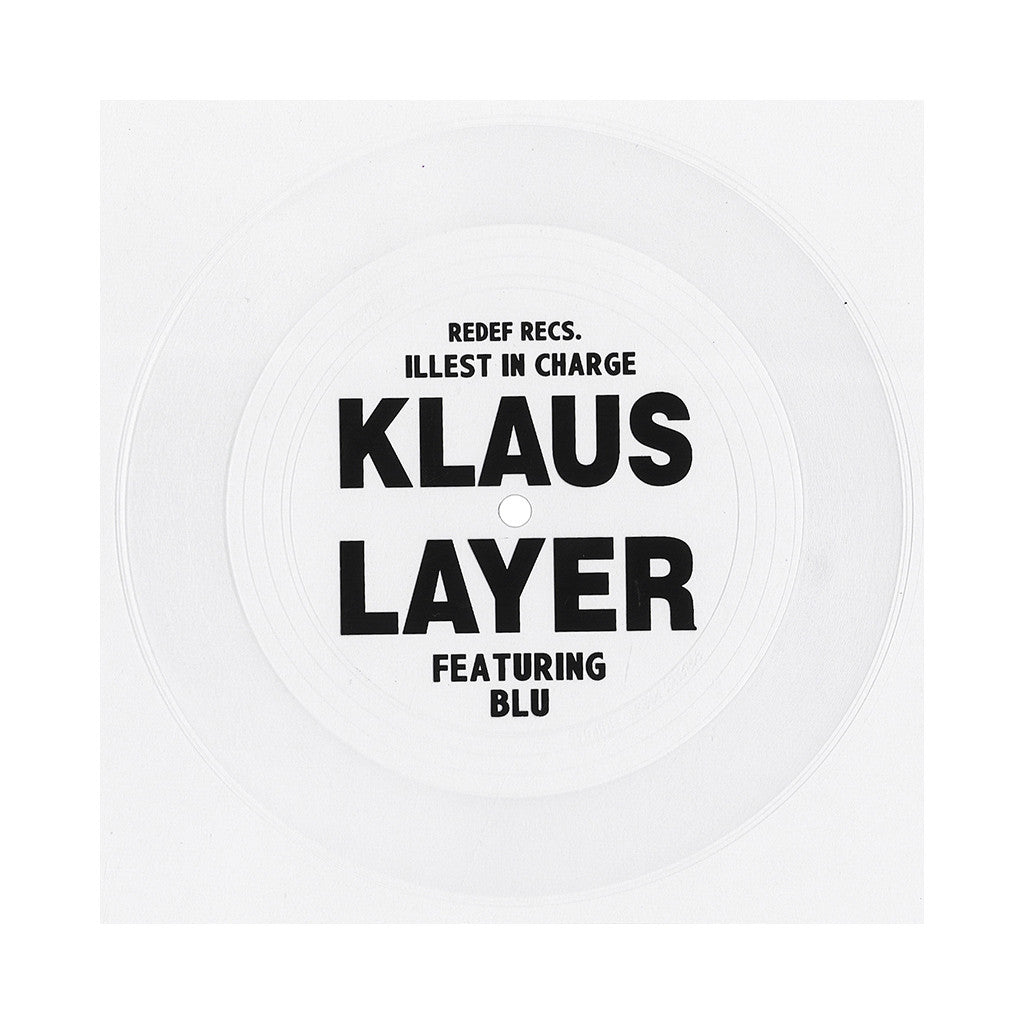 "<!--020130709057959-->Klaus Layer - 'Illest In Charge' [(Clear) 7"""" Vinyl Single]"