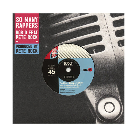 "Rob-O b/w Meccalicious - 'So Many Rappers b/w Meccalicious' [(Black) 7"" Vinyl Single]"