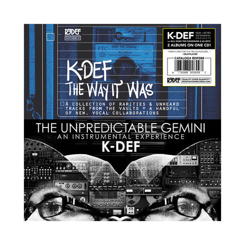 K-Def - 'The Unpredictable Gemini + The Way It Was' [CD]