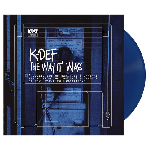 K-Def - 'The Way It Was: A Collection Of Rarities, Unheard Tracks & New Vocal Collaborations' [(Sea Blue) Vinyl LP]