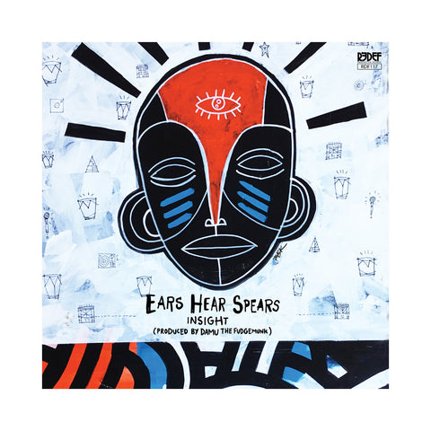 Insight & Damu The Fudgemunk - 'Ears Hear Spears' [(Black) Vinyl LP]