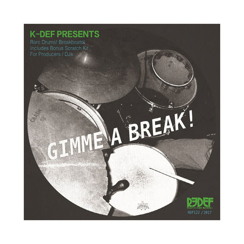 "[""K-Def Presents - 'Gimme A Break!' [(Black) 7\"" Vinyl Single]""]"