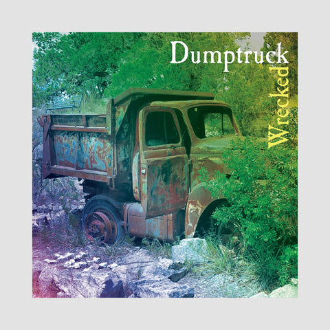 "[""Dumptruck - 'Wrecked' [CD]""]"