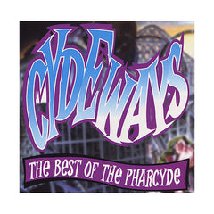 The Pharcyde - 'Cydeways: The Best Of The Pharcyde' [CD]