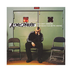 Atmosphere - 'You Can't Imagine How Much Fun We're Having' [CD]