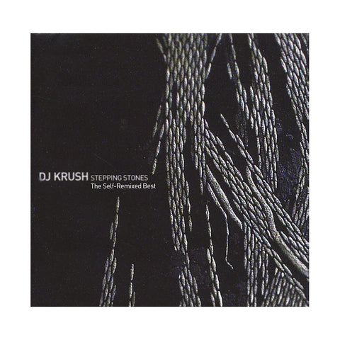 DJ Krush - 'Stepping Stones: The Self-Remixed Best' [CD [2CD]]