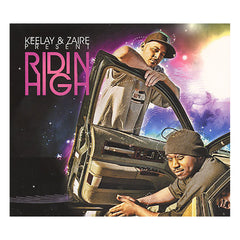 Keelay & Zaire - 'Ridin High' [CD]