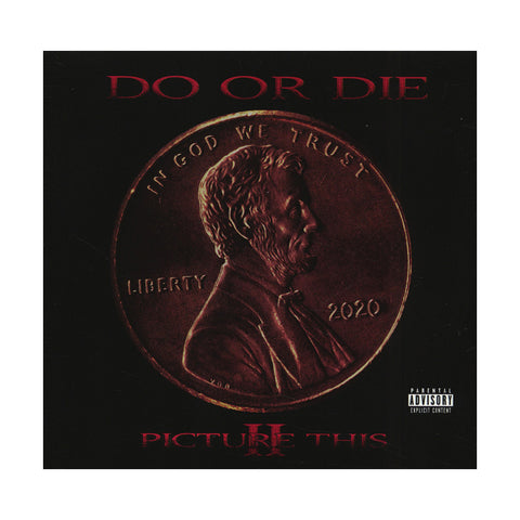 "[""Do Or Die - 'Picture This 2' [CD]""]"