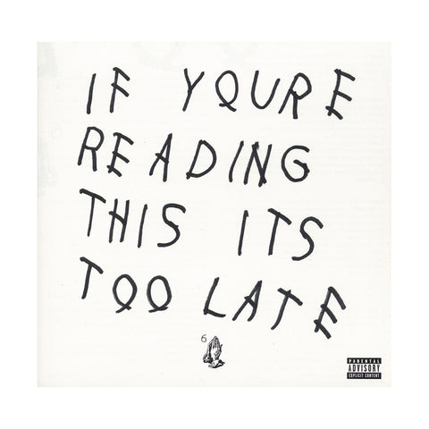 Drake - 'If You're Reading This It's Too Late' [CD]