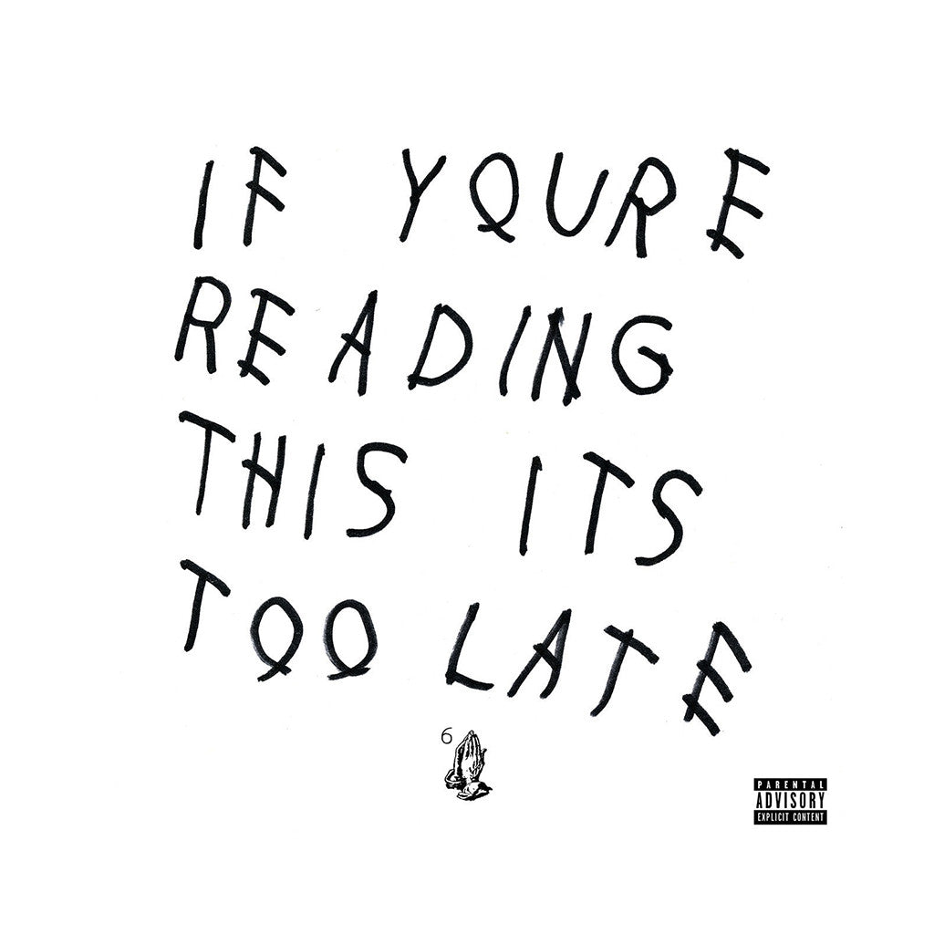 Drake - 'If You're Reading This It's Too Late' [(Black) Vinyl [2LP]]