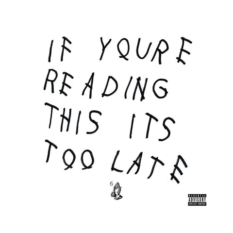 "[""Drake - 'If You're Reading This It's Too Late' [(Black) Vinyl [2LP]]""]"