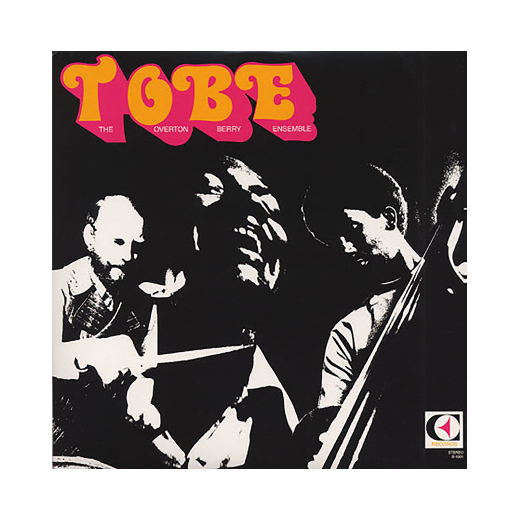 The Overton Berry Ensemble - 'T.O.B.E.' [(Black) Vinyl LP]