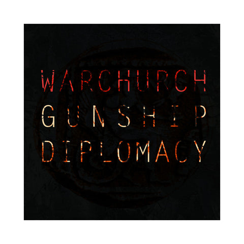 War Church - 'Gunship Diplomacy' [CD]