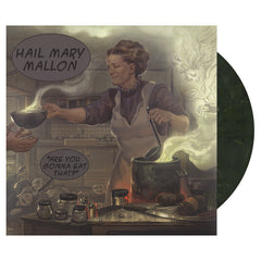 <!--020110607029739-->Hail Mary Mallon - 'Are You Gonna Eat That?' [(Green) Vinyl [2LP]]