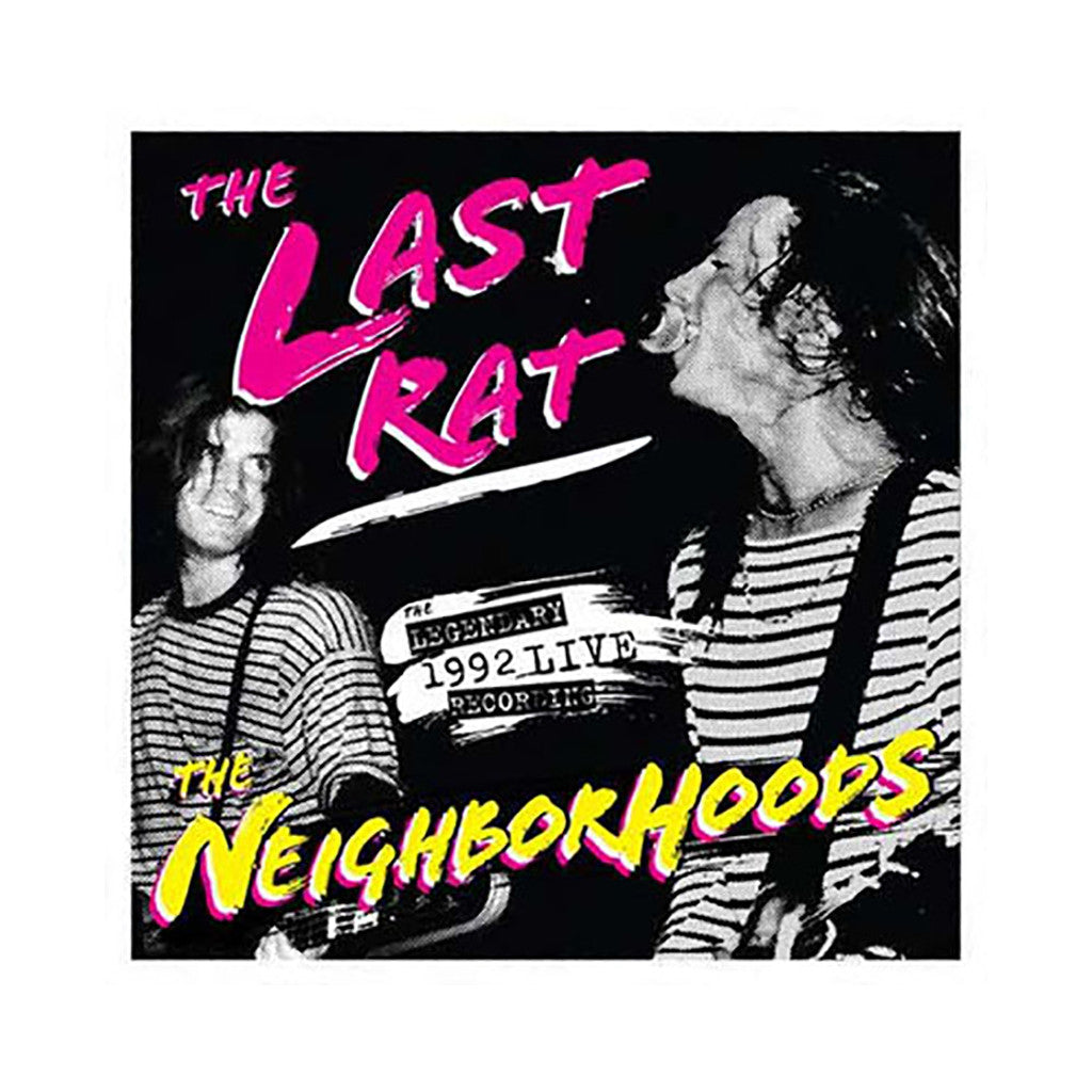 The Neighborhoods - 'The Last Rat: Live At The Rat '92' [CD [2CD]]