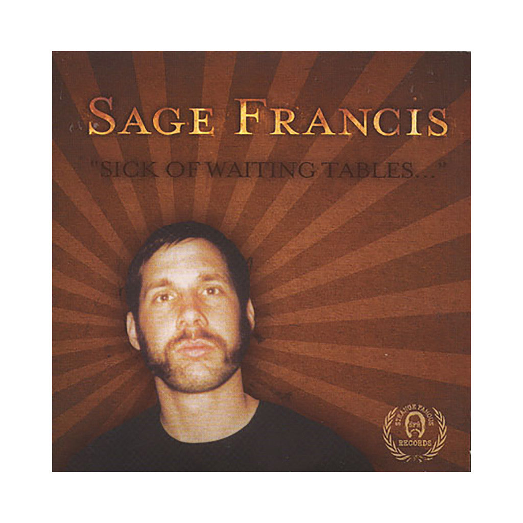 Sage Francis - 'Sick Of Waiting Tables' [CD]