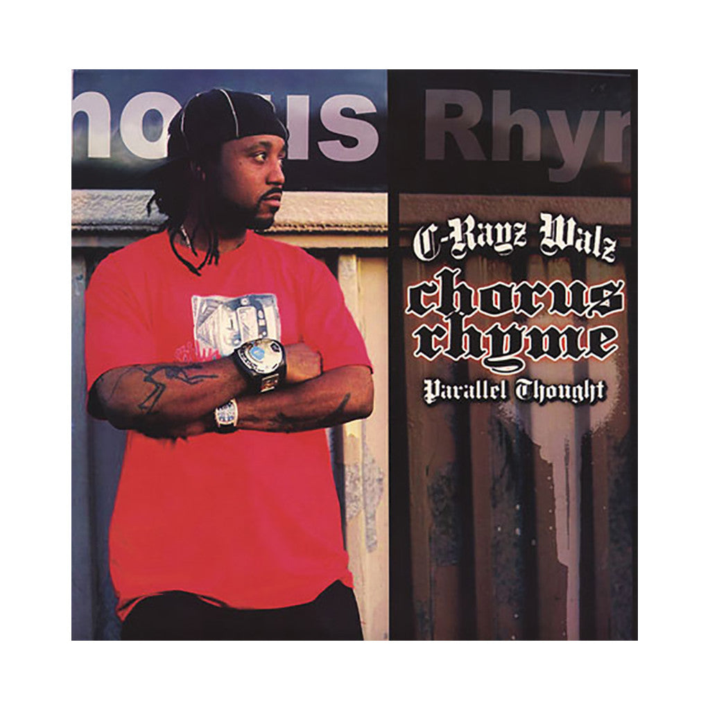 C-Rayz Walz w/ Parallel Thought - 'Chorus Rhyme' [(Black) Vinyl LP]