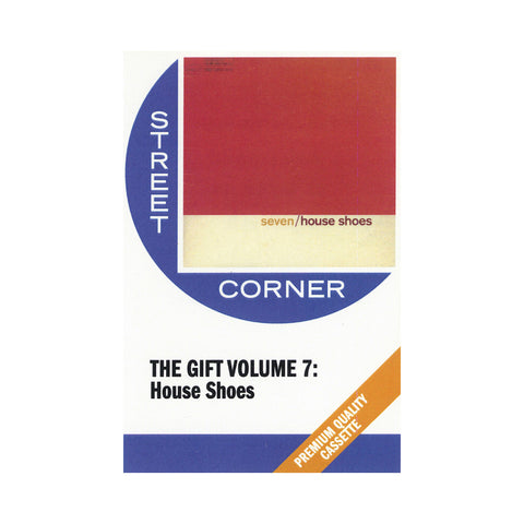 "[""House Shoes - 'The Gift: Volume 07' [Cassette Tape]""]"