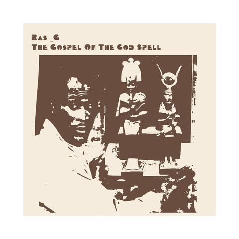 Ras G - 'The Gospel Of The God Spell' [(Black) Vinyl LP]