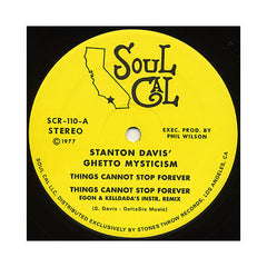 "Stanton Davis' Ghetto Mysticism - 'Things Cannot Stop Forever/ Things Cannot Stop Forever (Egon & Kelldad Remix)' [(Black) 12"" Vinyl Single]"