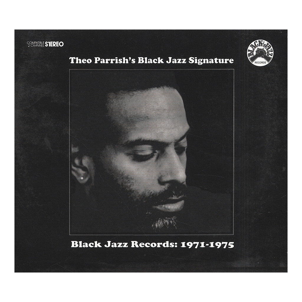 <!--2013042222-->Theo Parrish - 'Theo Parrish's Black Jazz Signature (Black Jazz Records: 1971-1975)' [CD]