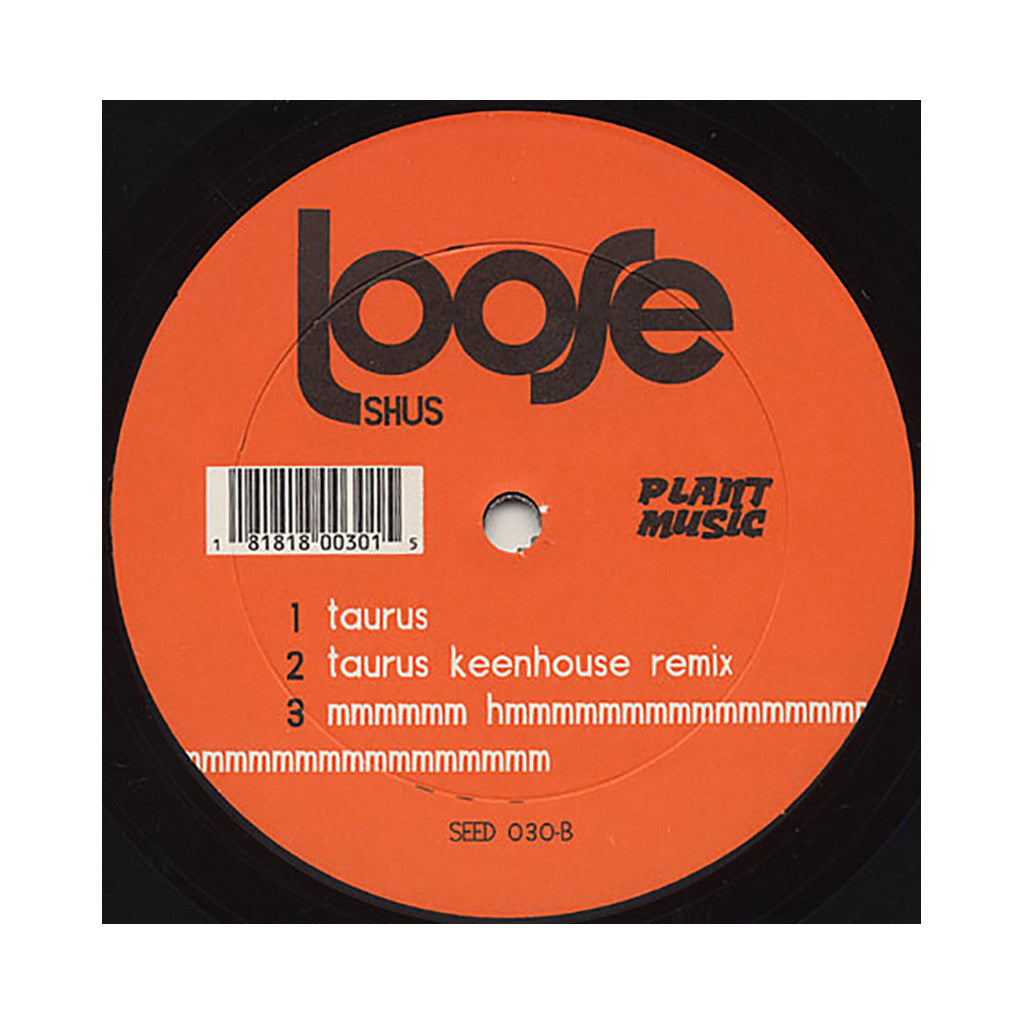 "<!--020090602016964-->Loose Shus - 'Threesome/ Threesome (Xinobi Remix)/ Taurus/ Taurus (Keenhouse Remix)/ Mmmmmm' [(Black) 12"" Vinyl Single]"