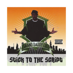 Grand Daddy I.U. - 'Stick To The Script' [CD]